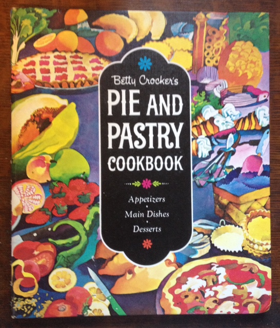 Betty Crocker's Pie and Pastry Book - 1st edition, orig. cover