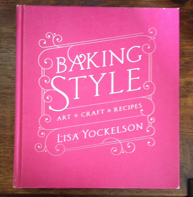 Baking Style -- Art * Craft * Recipes (Inscribed by author)