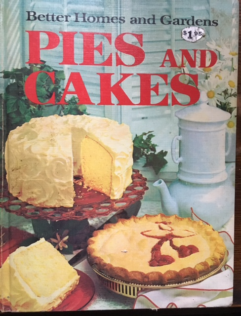 Better Homes and Gardens Pies and Cakes (1968)