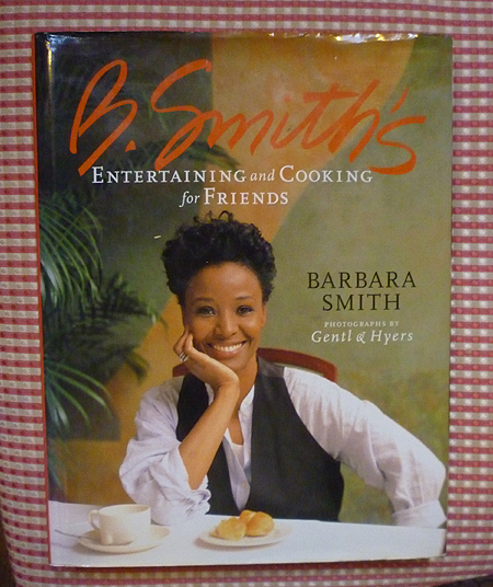 B. Smith's Entertaining and Cooking For Friends - Inscribed