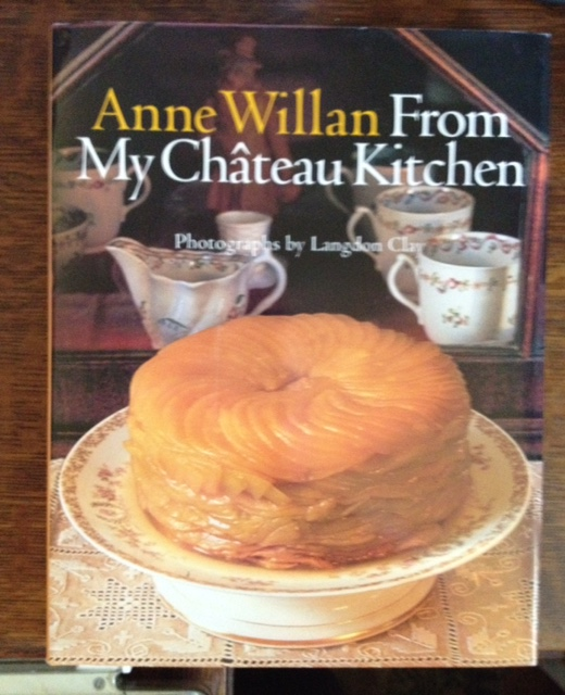 From My Chateau Kitchen (signed by author Ann Willan)
