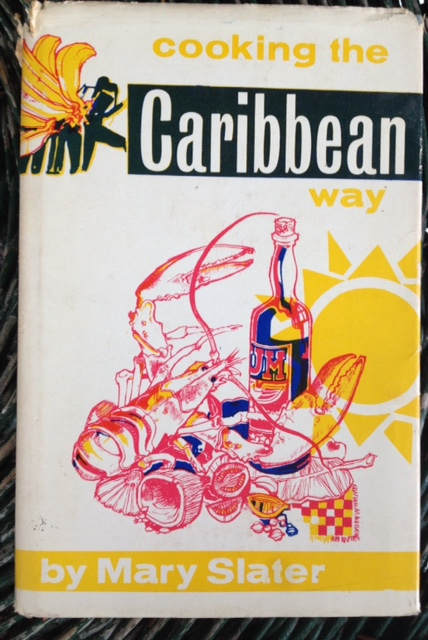 Cooking the Caribbean Way - Mary Slater (hardback)