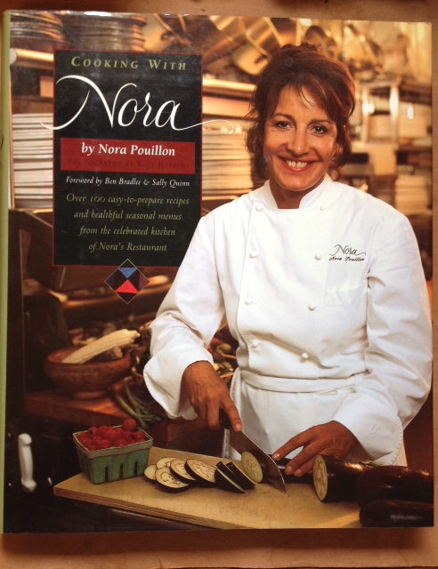 Cooking with Nora (Inscribed by Nora Pouillon)