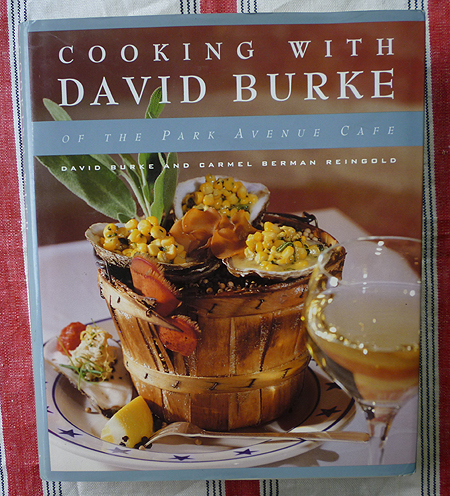 Cooking with David Burke of the Park Avenue Cafe - Inscribed