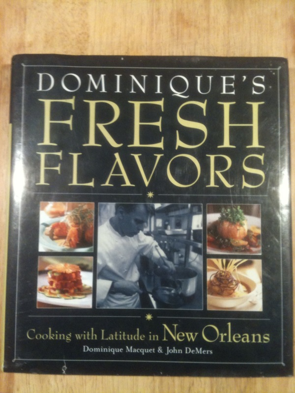 Dominique's Fresh Flavors (Inscribed by Dominique Macquet)