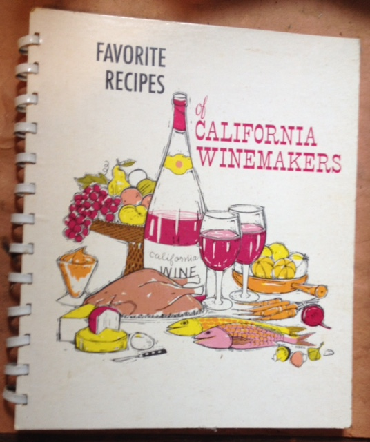 Favorite Recipes of California Winemakers