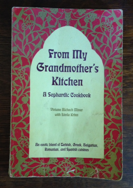 From My Grandmother's Kitchen - A Sephardic Cookbook