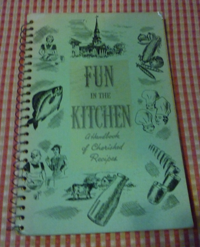 Fun in the Kitchen - A Handbook of Cherished Recipes (1949)