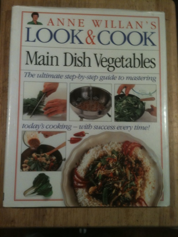 Anne Willan's Look & Cook: Main Dish Vegetables