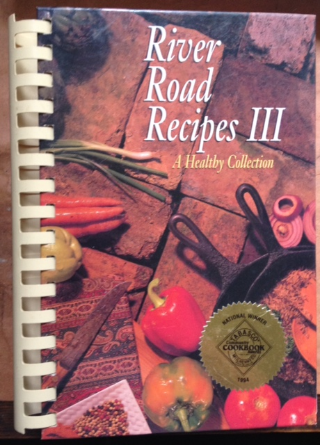 River Road Recipes III - A Healthy Collection (Baton Rouge LA)