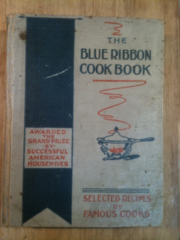 The Blue Ribbon Cook Book 1907