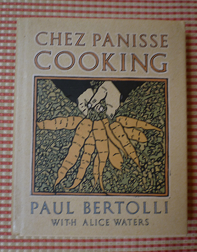 Chez Panisse Cooking (David Goines cover)
