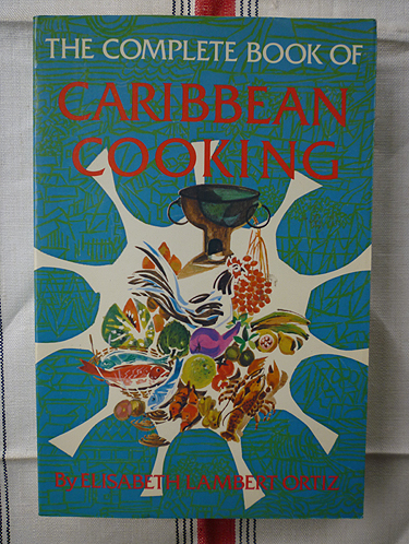 The Complete Book of Caribbean Cooking - hardback w/ DJ