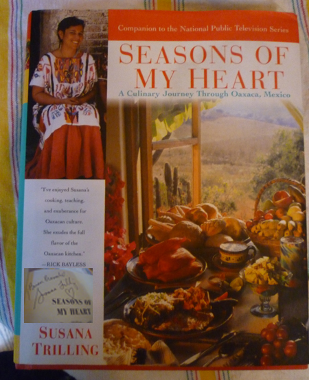 Seasons of My Heart ...Oaxaca, Mexico -signed-